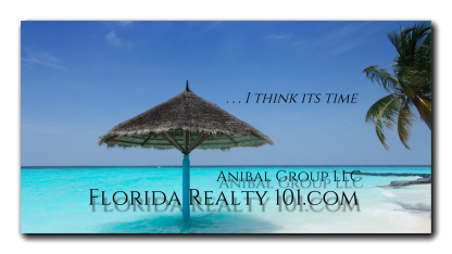 Anibal-Group-LLC-Florida-Realty-101-I-Think-Its-Time